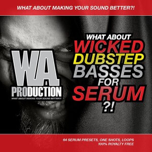 What About: Wicked Dubstep Basses For Serum