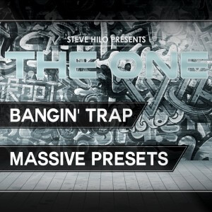 THE ONE: Bangin' Trap